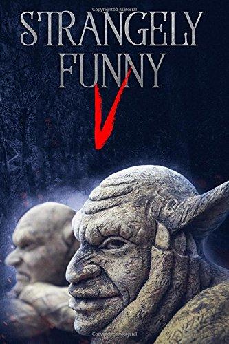 Strangely Funny V (Volume 6)