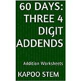 60 Addition Worksheets with Three 4-Digit Addends: Math Practice Workbook (60 Days Math Addition Series 9)