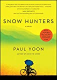 img - for Snow Hunters: A Novel book / textbook / text book
