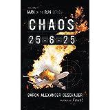 Man on the Run: Volume IV Chaos 25-6-25