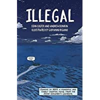 Illegal: A graphic novel telling one boy's epic journey to Europe