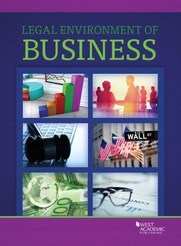 West Academic's Legal Environment of Business (Higher Education Coursebook)