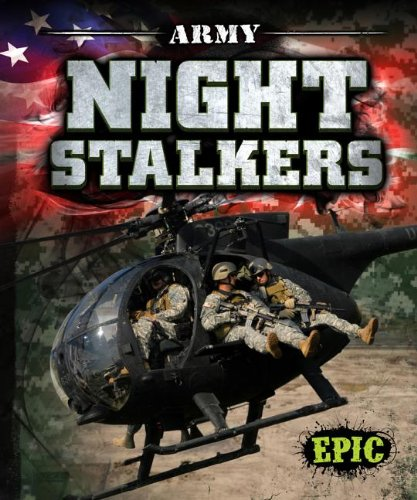 Army Night Stalkers (Epic Books: U.S. - Operations 160th Special Regiment Aviation