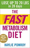 img - for The Fast Metabolism Diet: Lose Up to 20 Pounds in 28 Days: Eat More Food & Lose More Weight book / textbook / text book