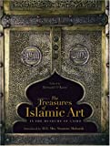 The Treasures of Islamic Art in the Museums of Cairo, , 9774248600