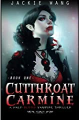 Cutthroat Carmine: A Half-Blood Vampire Thriller (Cutthroat Carmine Series) (Volume 1) Paperback