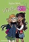 Vive la 6e ! par Valente