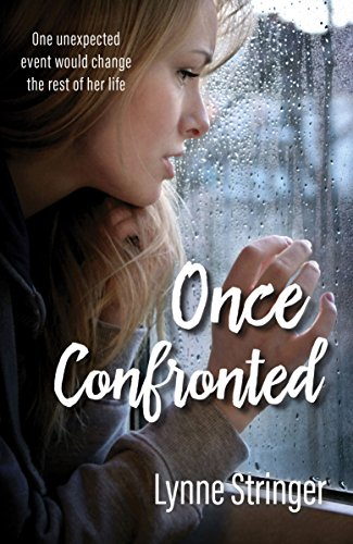 Book: Once Confronted by Lynne Stringer