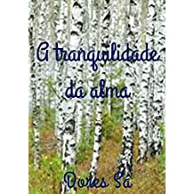 A tranquilidade da alma (Portuguese Edition)