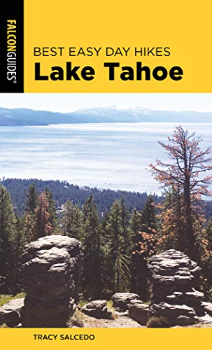 Best Easy Day Hikes Lake Tahoe (Best Easy Day Hikes Series) (Lake Tahoe Best Hiking Trails)