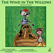 The Wind in the Willows Audiobook by Kenneth Grahame Narrated by David Thorn