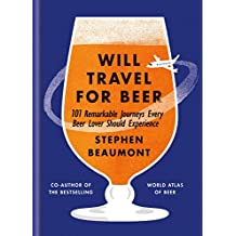 Will Travel For Beer (English Edition)
