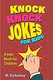 Knock Knock Jokes for kids: A joke book for children