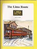 The Lima Route, Scott D. Trostel, 092543616X