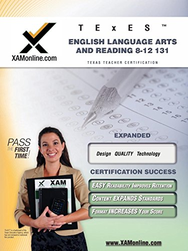 TExES English Language Arts and Reading 8-12 131 Teacher Certification Test Prep Study Guide (XAM TEXES) by XAMOnline.com
