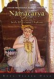 Namacharya - The Life of Srila Haridasa Thakura (Lives of the Vaisnava Acaryas Vol. IV)