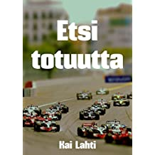 Etsi totuutta (Finnish Edition)