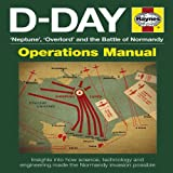 D-Day Operations Manual: 'Neptune', 'Overlord' and the Battle of Normandy, Jonathan Falconer, 0857332341