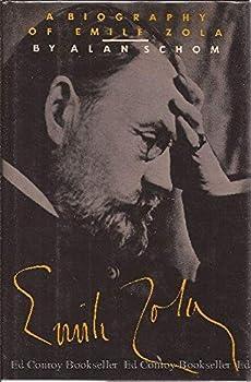 Émile Zola: A Biography 0805007105 Book Cover