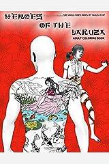 Heroes of the Yakuza: Adult Coloring Book Paperback