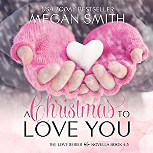 A Christmas to Love You Audiobook