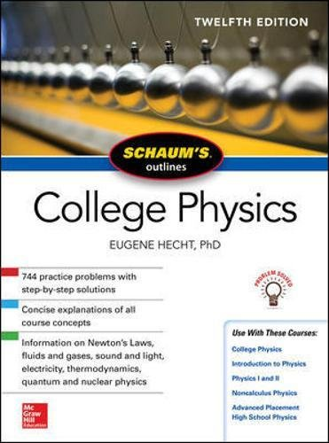 Schaum's Outline of College Physics, Twelfth Edition (Schaum's Outlines) (Outline Book)