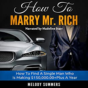How to Marry Mr. Rich Hörbuch