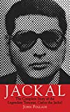 Jackal: The Complete Story of the Legendary