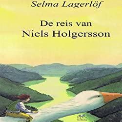 De reis van Niels Holgersson [The Journey of Niels Holgersson]