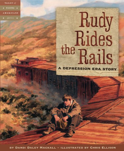 American Rail History (Rudy Rides the Rails: A Depression Era Story (Tales of Young Americans))