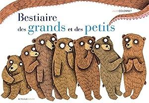 """Afficher """"Bestiaire des grands et des petits"""""""