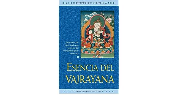 Amazon.com: Esencia del vajrayana (Essence of Vajrayana): La ...