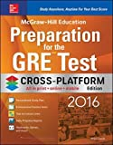 img - for McGraw-Hill Education Preparation for the GRE Test 2016, Cross-Platform Edition book / textbook / text book