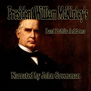 President William McKinley's Last Public Address Audiobook