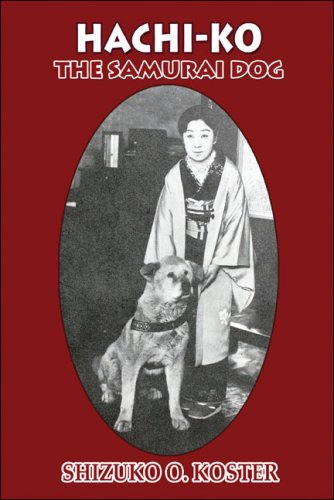 Hachi-Ko: The Samurai Dog for sale  Delivered anywhere in USA