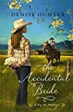 The Accidental Bride, Denise Hunter, 1611732840
