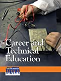 Career and Technical Education, , 0737762853