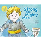 Strong and Mighty Max: Edition Two