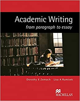 academic writing from paragraph to essay lisa rumisek  academic writing from paragraph to essay lisa rumisek 9783190425761 com books