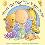 From the Day You Were Born | Sophie Piper