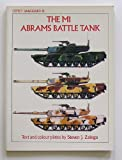 The M-1 Abrams Battle Tank, Steven J. Zaloga, 0850455847