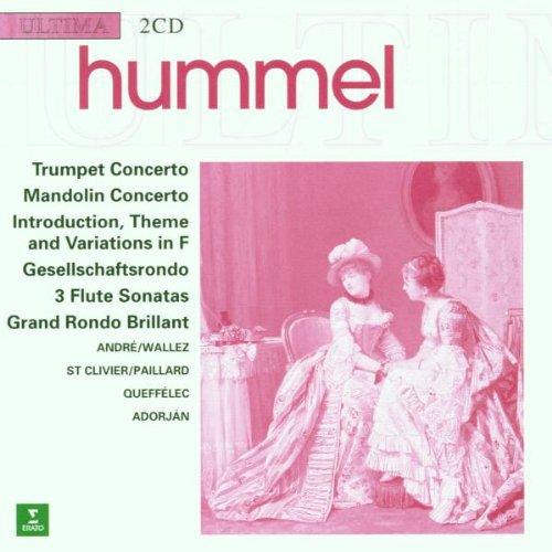 Hummel: Trumpet Concerto / Mandolin Concerto / 3 Flute Sonatas / Grand Rondo Brillant