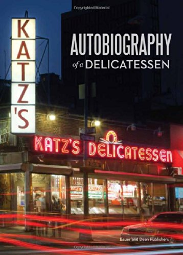 Katz's: Autobiography of a Delicatessen