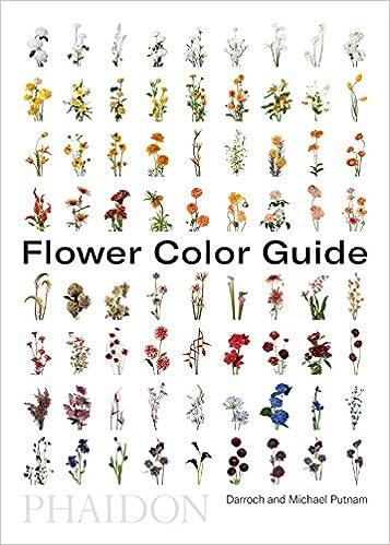 Flower Color Guide Darroch Putnam Michael Putnam 9780714877556