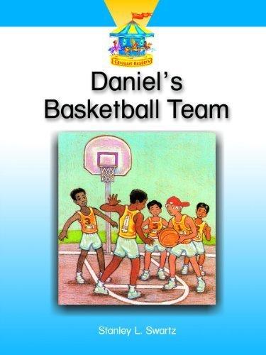 Carousel Readers Dominie - DANIEL'S BASKETBALL TEAM (Dominie Carousel Readers) by Dominie Elementary (2004-10-14)