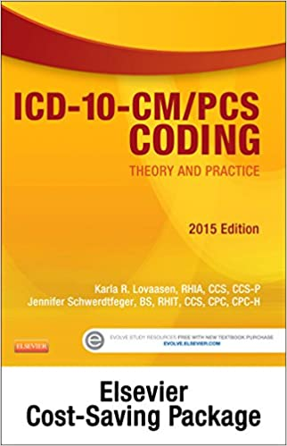 Theory and Practice ICD-10-CM//PCS Coding 2015 Edition Text and Workbook Package