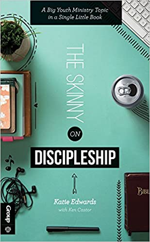The Skinny on Discipleship: A Big Youth Ministry Topic in a Single