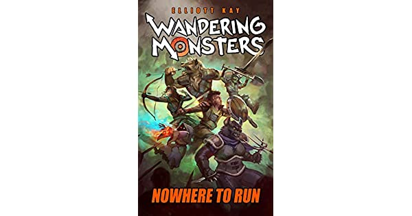 Amazon.com: Nowhere to Run (Wandering Monsters Book 2) eBook ...