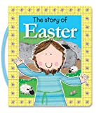 The Story of Easter, Thomas Nelson, 1400322383