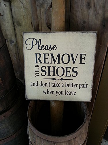 Please Remove Your Shoes Wooden Sign - Farmhouse Décor - Rustic Wooden Sign - Mud Room Sign - Wood Signs - Housewarming Gift - Bridal Shower - Fixer Upper